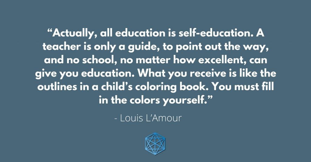 All Education Is Self-Education Quote