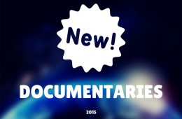 New Documentaries for 2015