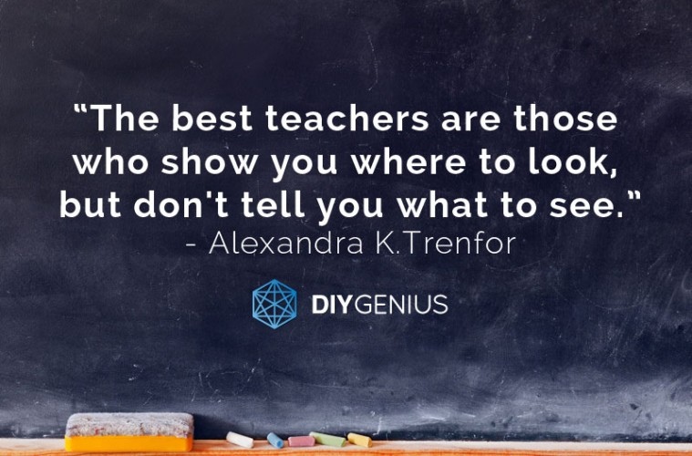 The Best Teachers Show You Where To Look (Quote)