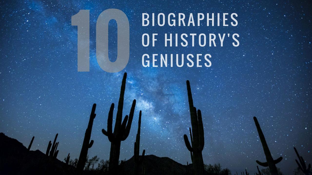 Biographies Of Creative Geniuses