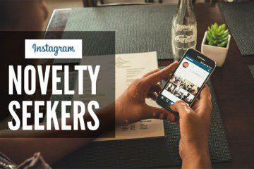 Instagram Novelty Seekers