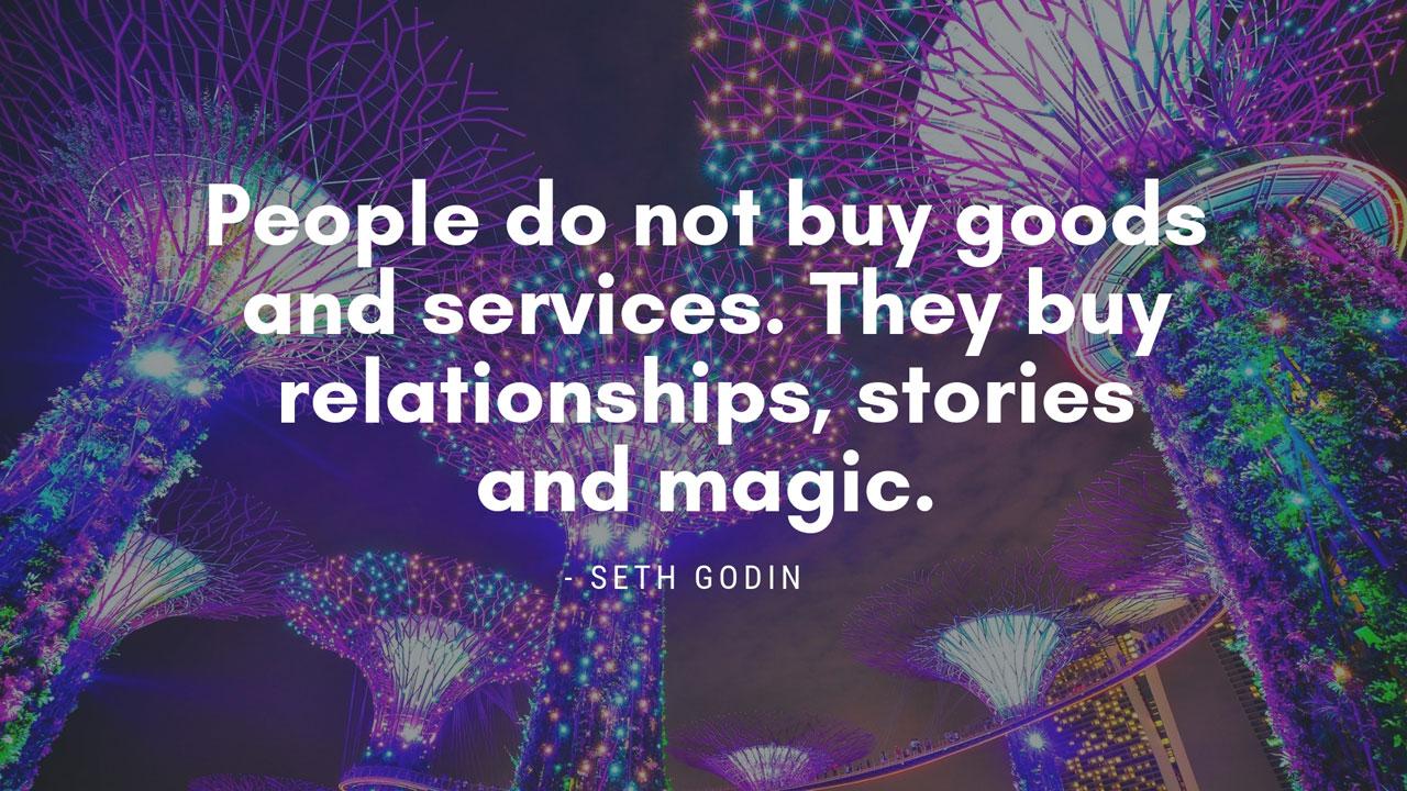 Seth Godin Storytelling Magic Quote