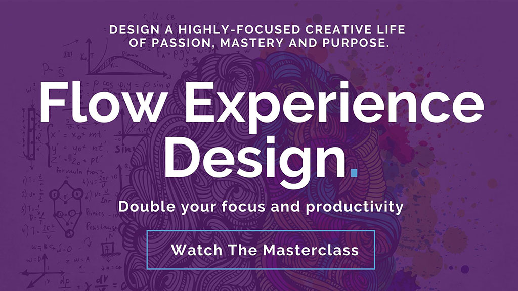 Flow Experience Masterclass