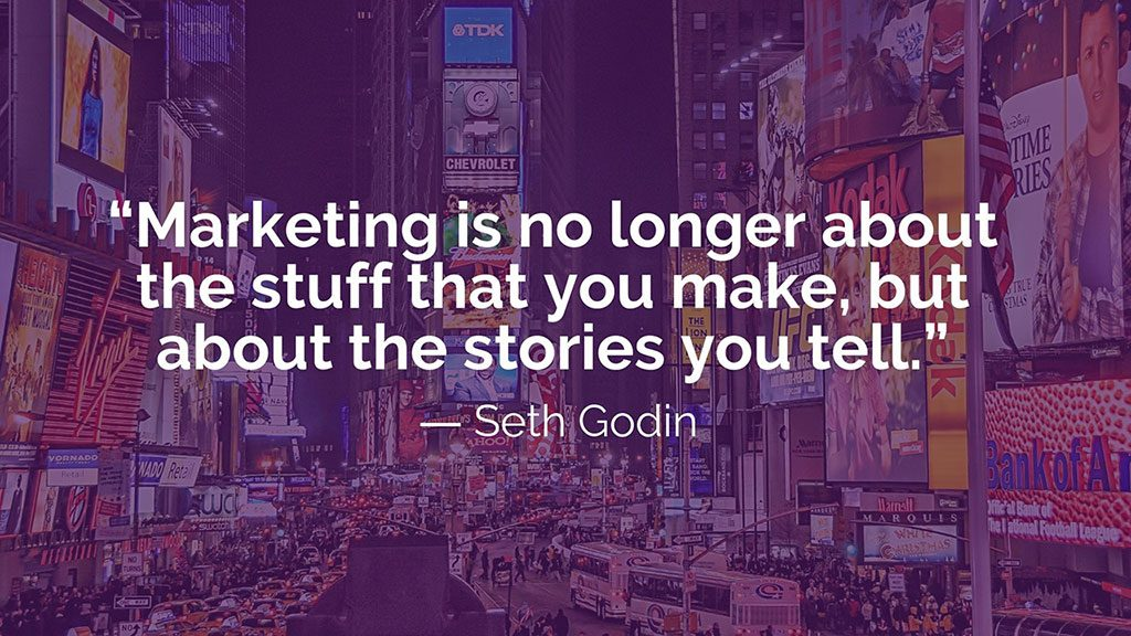 Seth Godin Marketing Storytelling Quote