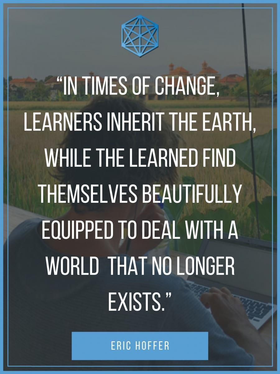 Eric Hoffer 21st Century Learners Quote