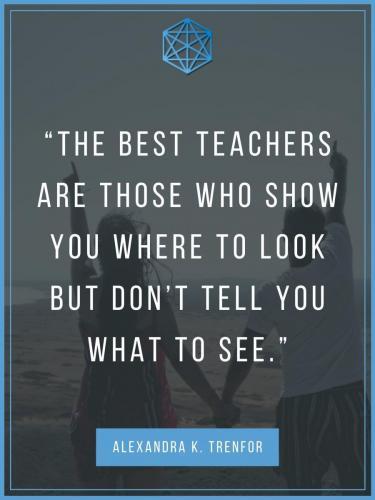 Best Teachers Alexandra Trenfor Quote Poster