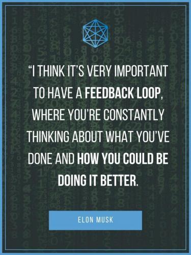 Elon Musk Feedback Loop Quote Poster
