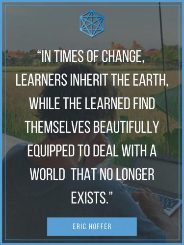 Eric Hoffer 21st Century Learners Quote Poster
